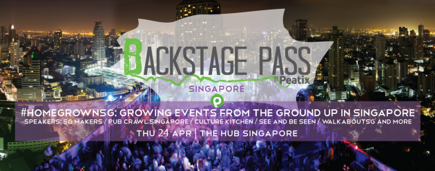 Backstage Pass by Peatix #HomeGrownSG