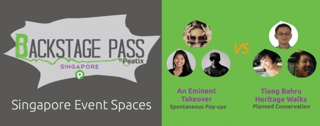 Backstage Pass by Peatix: 8th Edition on Event Spaces featuring An Eminent Takeover and Tiong Bahru Heritage Walks