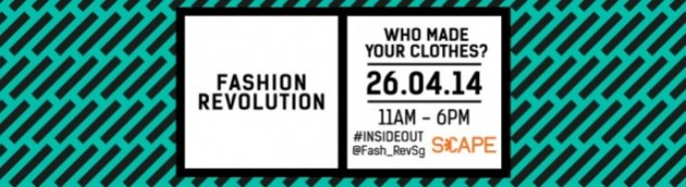 Fashion Revolution Day, 26 April 2014 at SCAPE