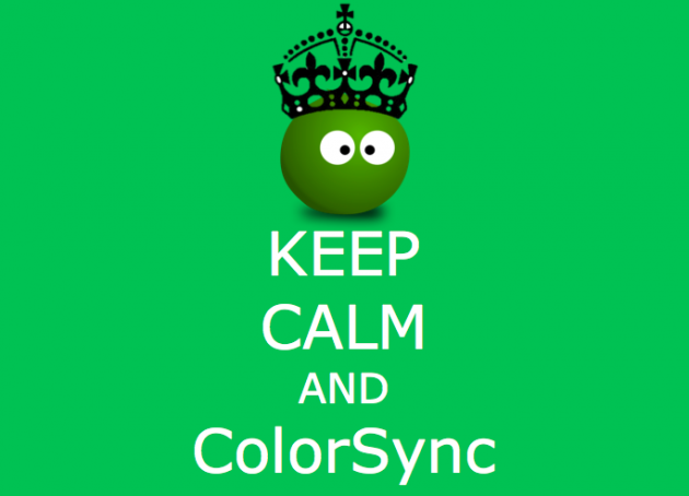 Keep calm and ColorSync
